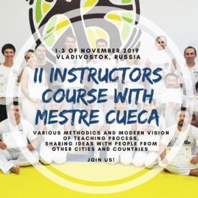 Открыта регистрация на II инструкторский курс с Mestre Cueca во Владивостоке!